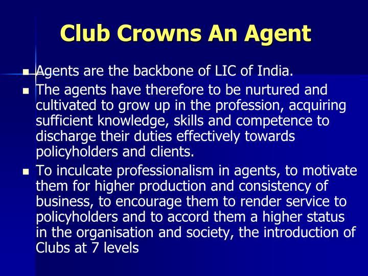 Club Crowns An Agent