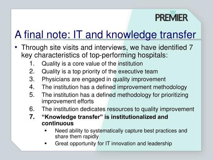 A final note: IT and knowledge transfer