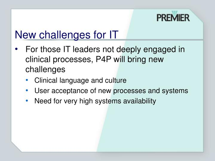 New challenges for IT