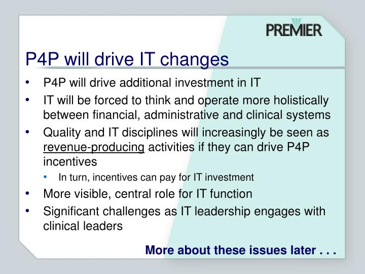 P4P will drive IT changes