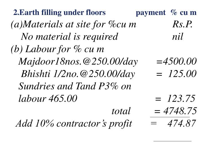 2.Earth filling under floors               payment  % cu m