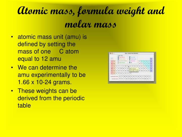 Atomic mass, formula weight and molar mass