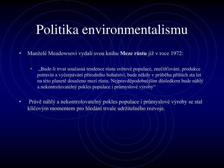 Politika environmentalismu