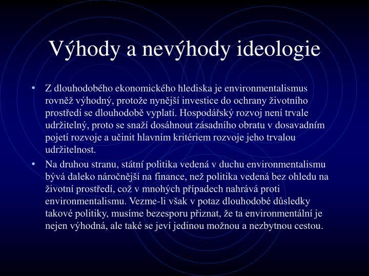 Výhody a nevýhody ideologie