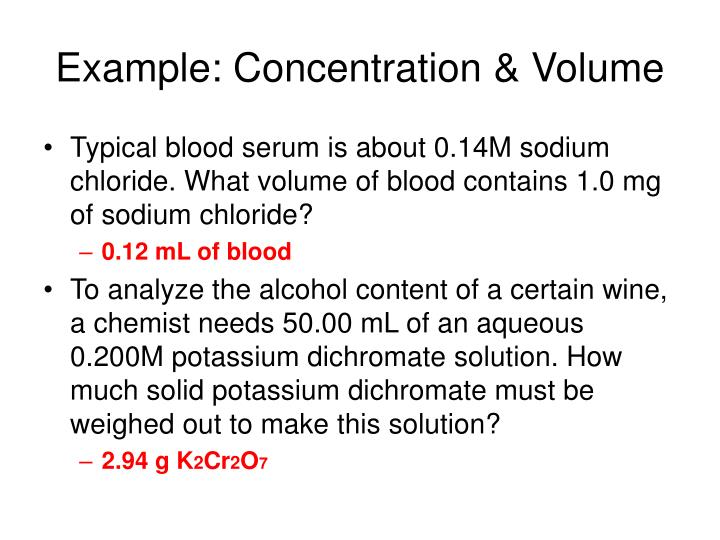 Example: Concentration & Volume