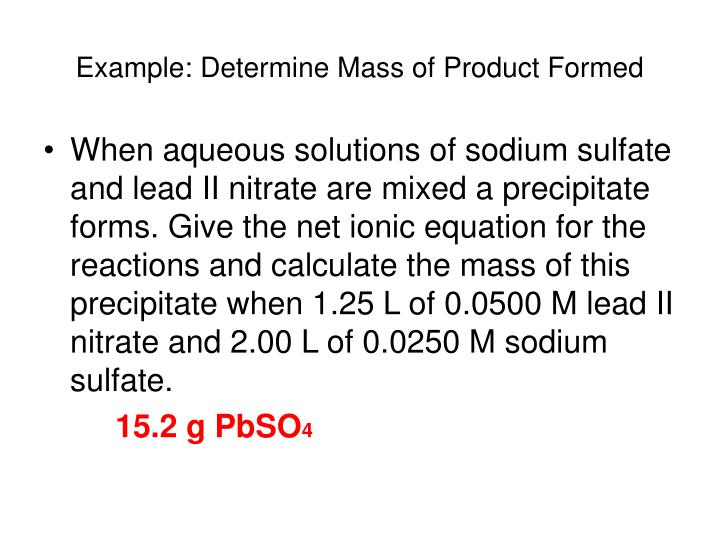 Example: Determine Mass of Product Formed