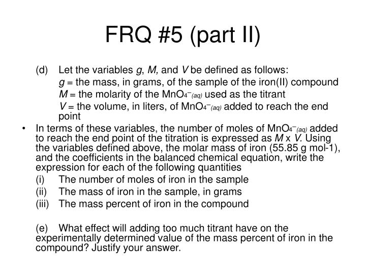FRQ #5 (part II)