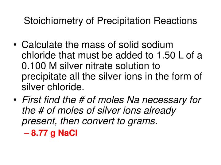 Stoichiometry of Precipitation Reactions