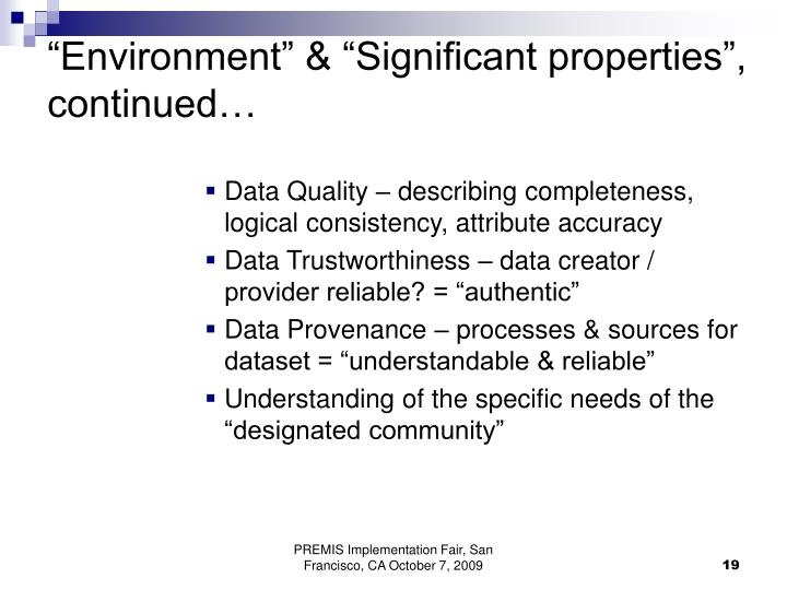 """""""Environment"""" & """"Significant properties"""", continued…"""