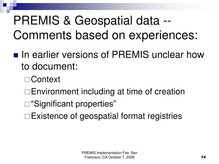 PREMIS & Geospatial data --  Comments based on experiences: