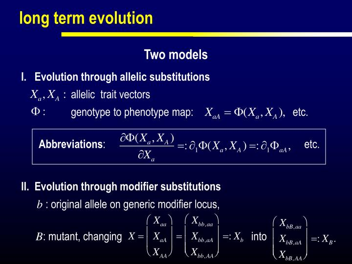 I.   Evolution through allelic substitutions