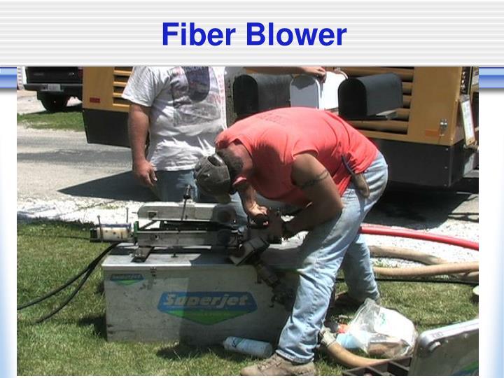 Fiber Blower