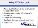 why ftth for us