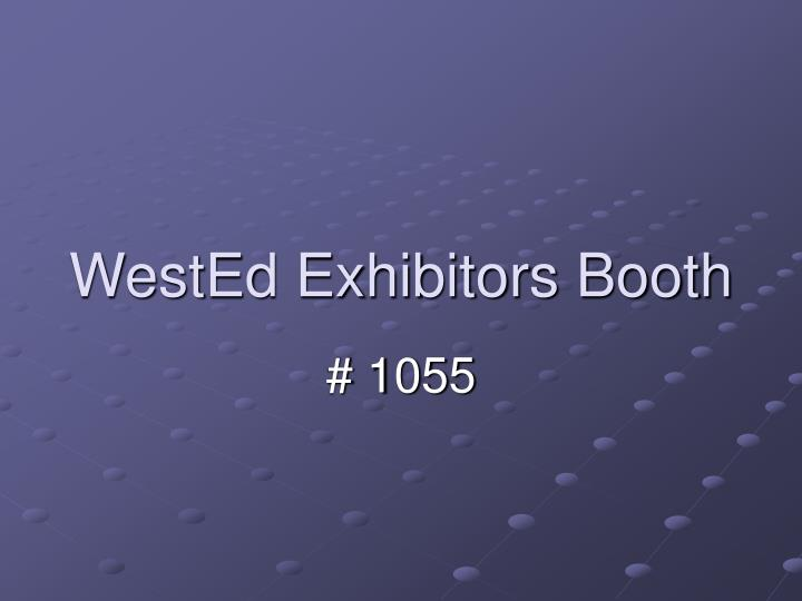 WestEd Exhibitors Booth