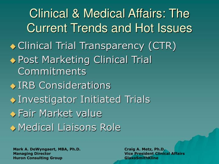 Clinical & Medical Affairs: The Current Trends and Hot Issues