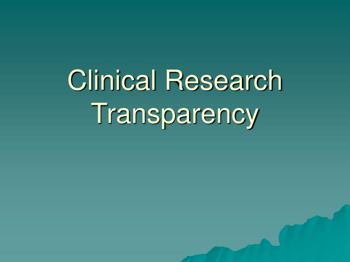 Clinical Research Transparency