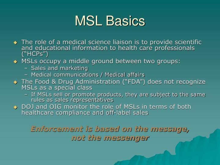 MSL Basics