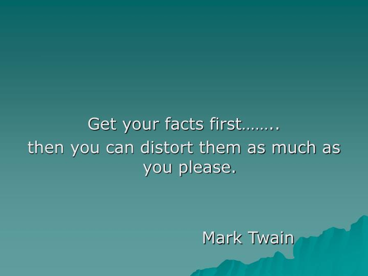 Get your facts first……..