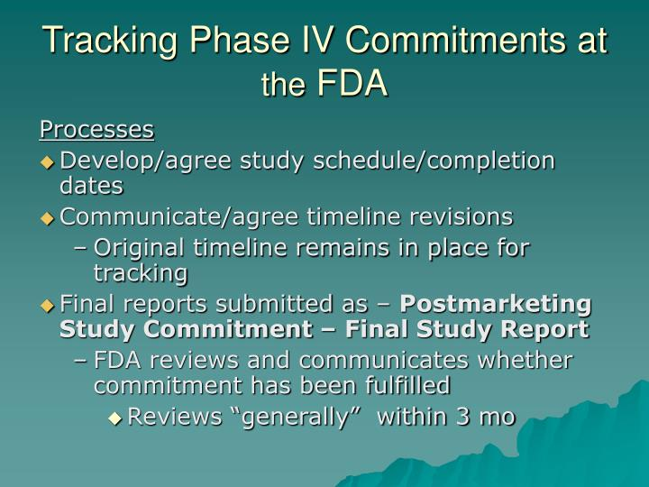 Tracking Phase IV Commitments at