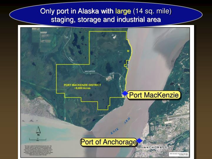 Only port in Alaska with