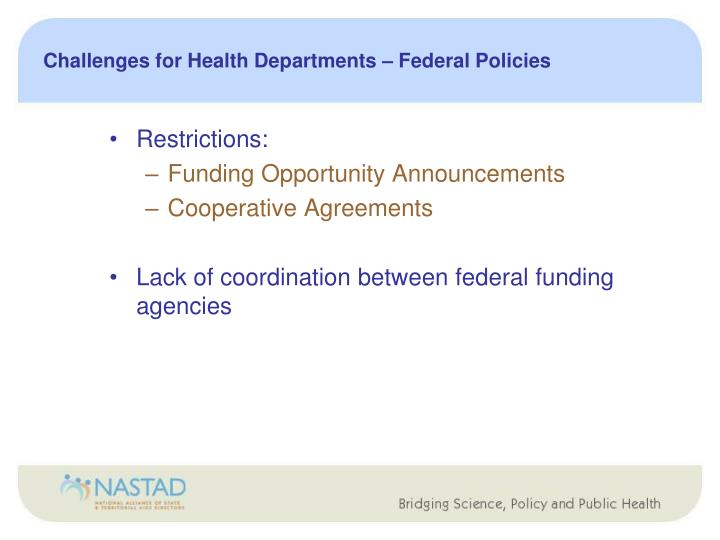 Challenges for Health Departments – Federal Policies