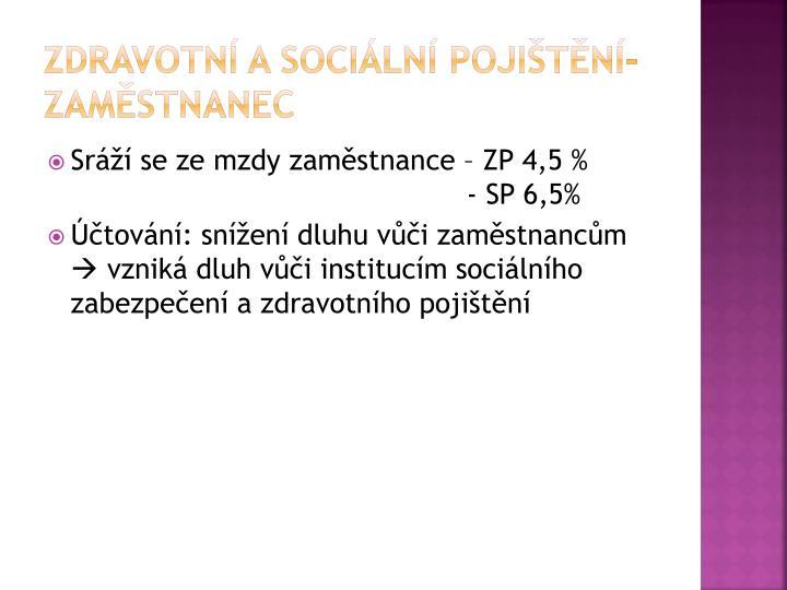 Zdravotní a sociální pojištění-zaměstnanec