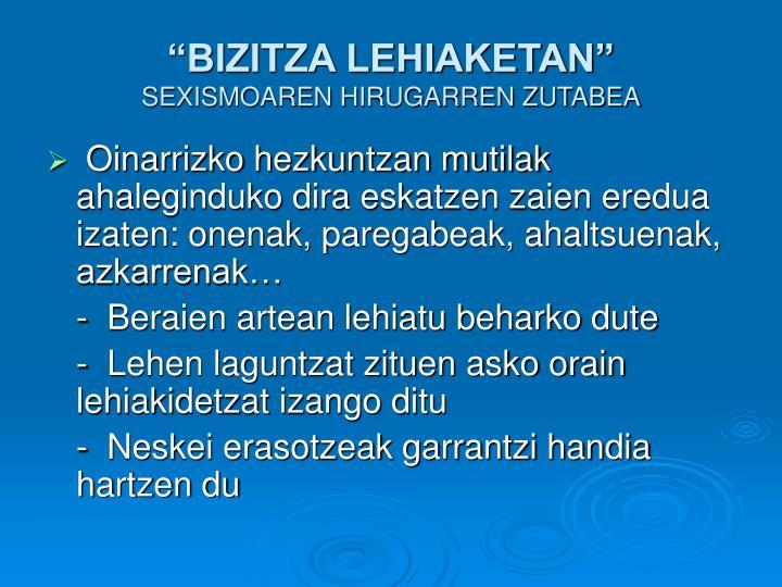 """""""BIZITZA LEHIAKETAN"""""""