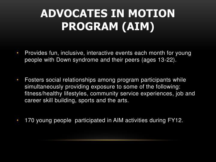 Advocates in Motion Program (AIM)