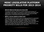 mdsc legislative platform priority bills for 2013 2014