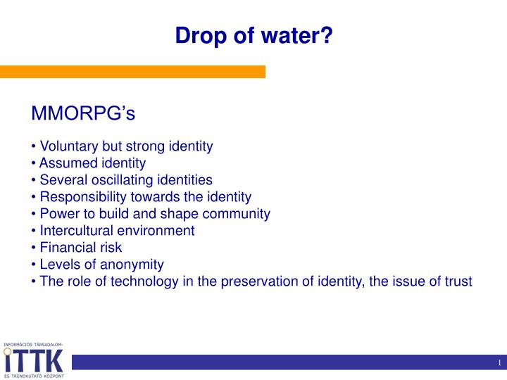 Drop of water?
