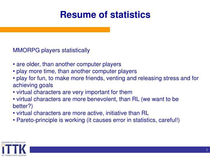 Resume of statistics