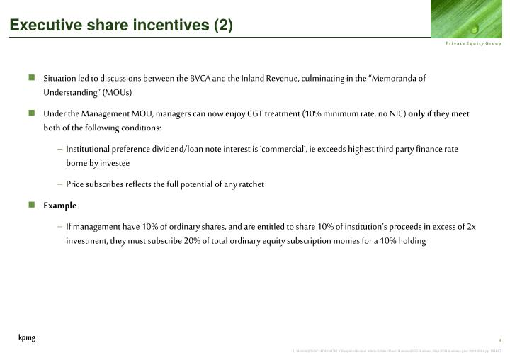 Executive share incentives (2)