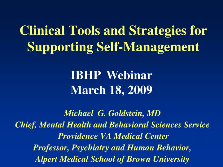 Clinical Tools and Strategies for Supporting Self-Management