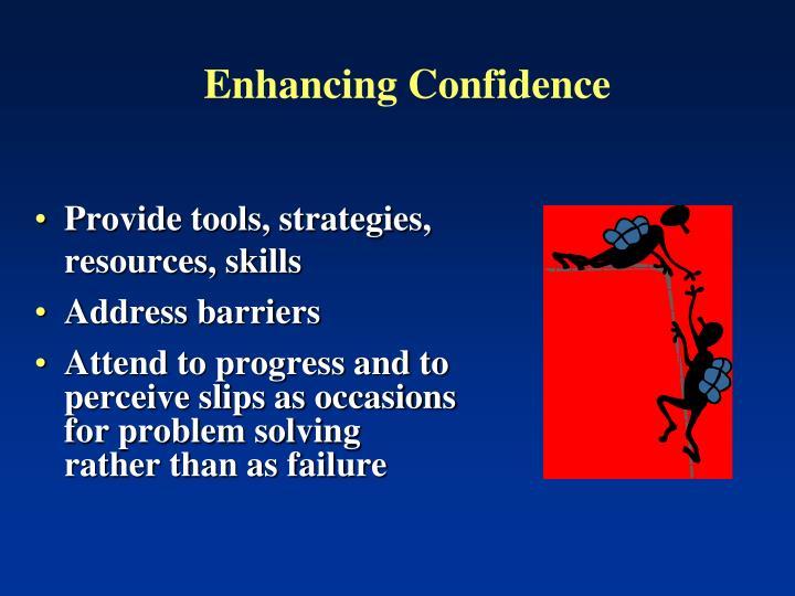 Enhancing Confidence
