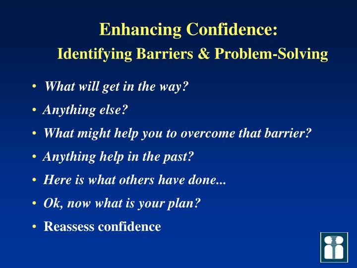 Enhancing Confidence: