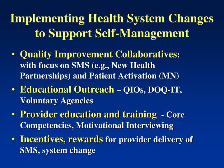 Implementing Health System Changes to Support Self-Management