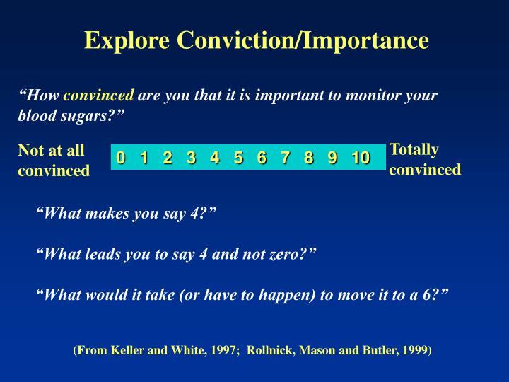 Explore Conviction/Importance