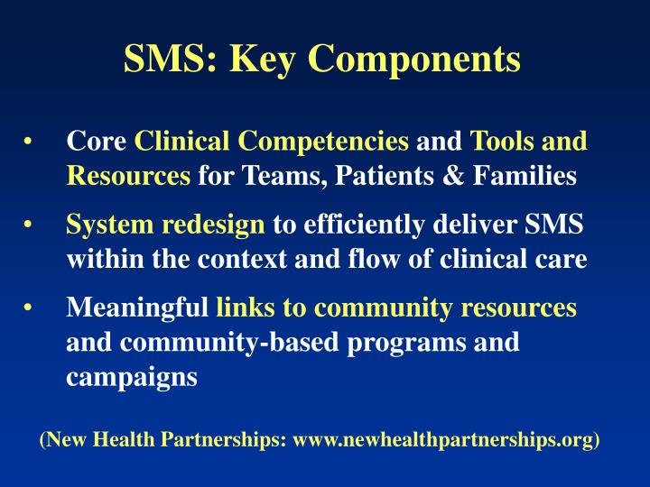 SMS: Key Components
