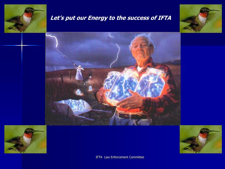 Let's put our Energy to the success of IFTA