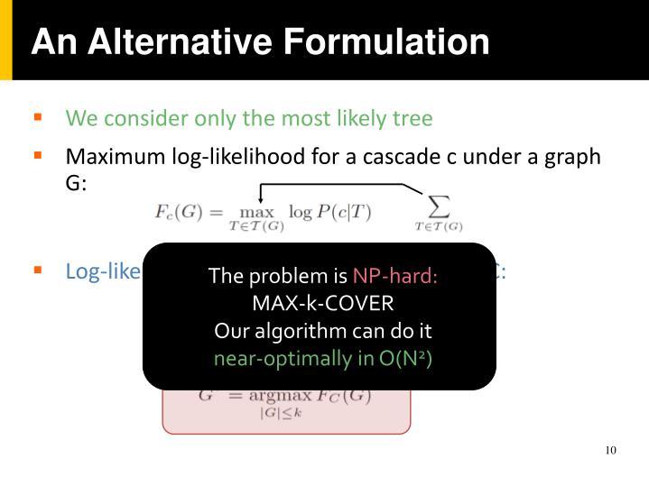 An Alternative Formulation