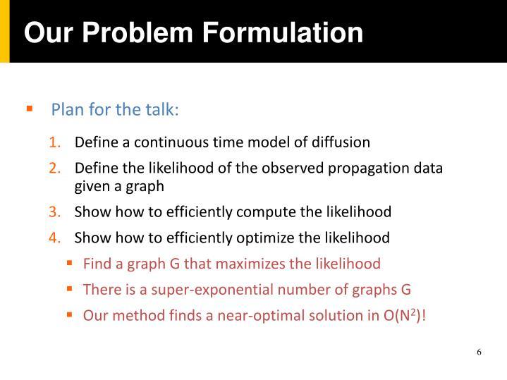 Our Problem Formulation