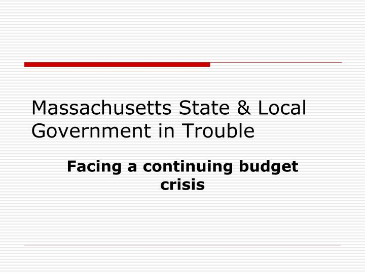 Massachusetts State & Local Government in Trouble
