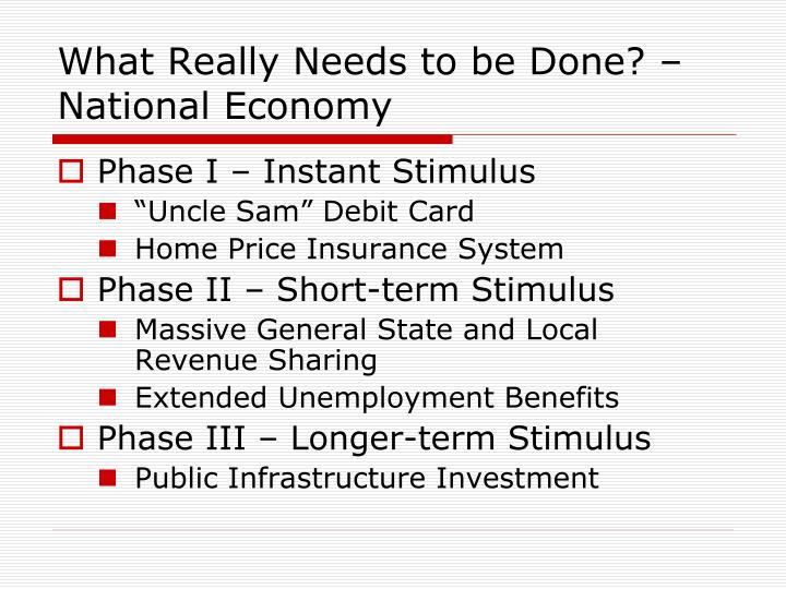 What Really Needs to be Done? – National Economy