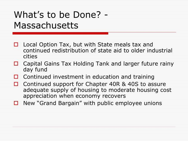 What's to be Done? - Massachusetts