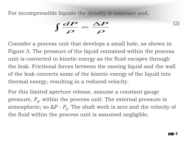 For incompressible liquids the density is constant and,