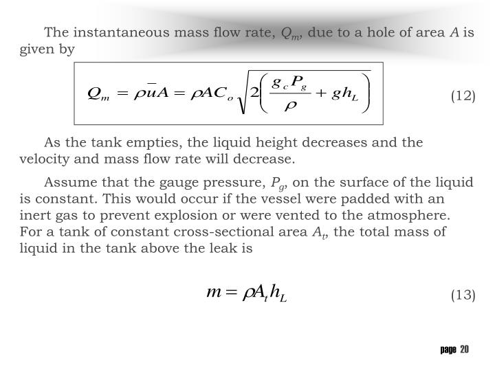 The instantaneous mass flow rate,