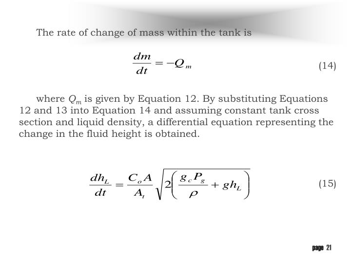 The rate of change of mass within the tank is