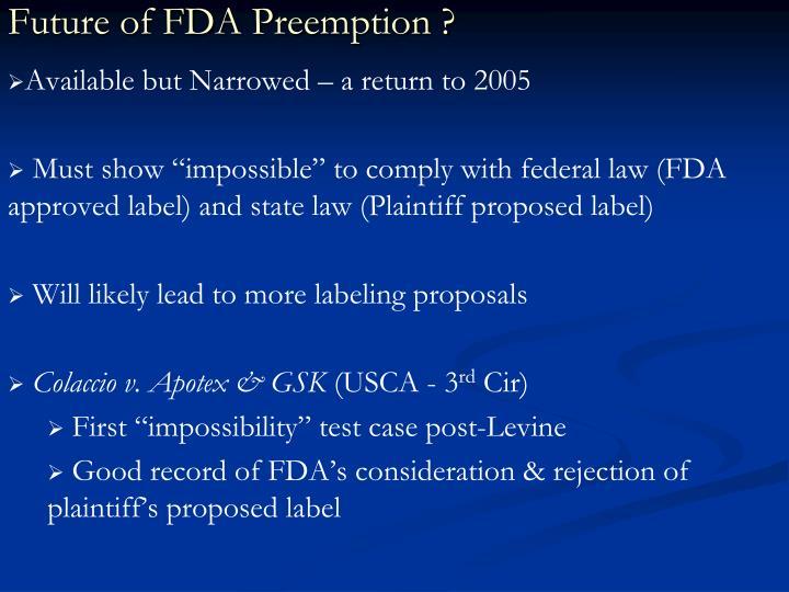Future of FDA Preemption ?