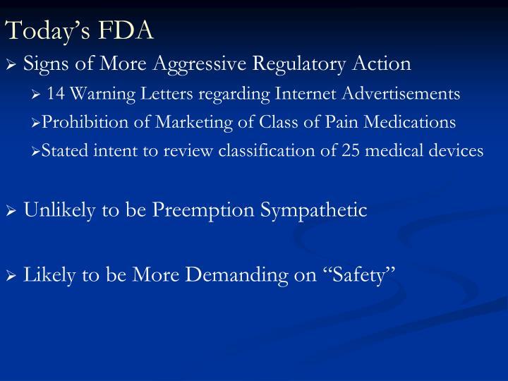 Today's FDA