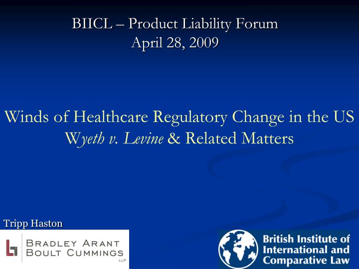 winds of healthcare regulatory change in the us w yeth v levine related matters